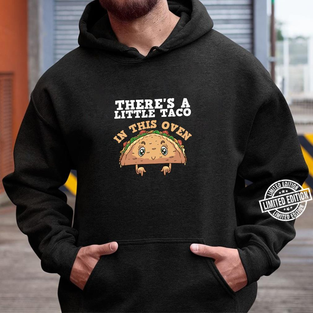 Funny Taco Pregnancy Announcement Cool Mexican Food Pun Shirt hoodie