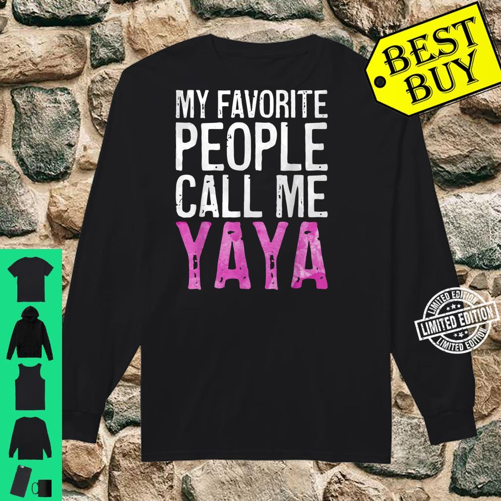 My Favorite People Call Me Yaya Mother's Day Shirt long sleeved