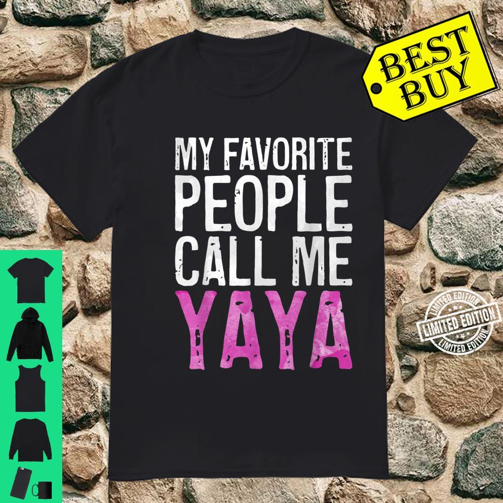 My Favorite People Call Me Yaya Mother's Day Shirt