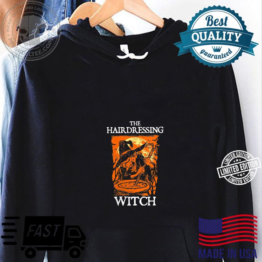 The Hairdressing Witch Halloween Hairdresser Scary Shirt hoodie