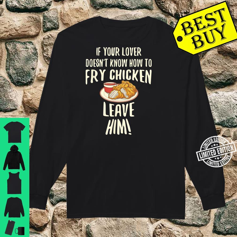 Cool Leave Your For Fried Chicken Chicken Owners Shirt long sleeved