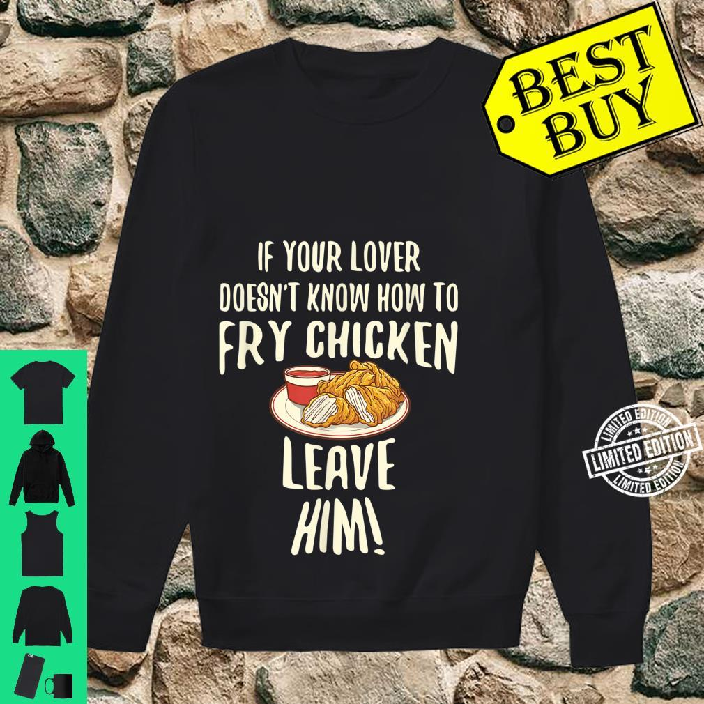 Cool Leave Your For Fried Chicken Chicken Owners Shirt sweater