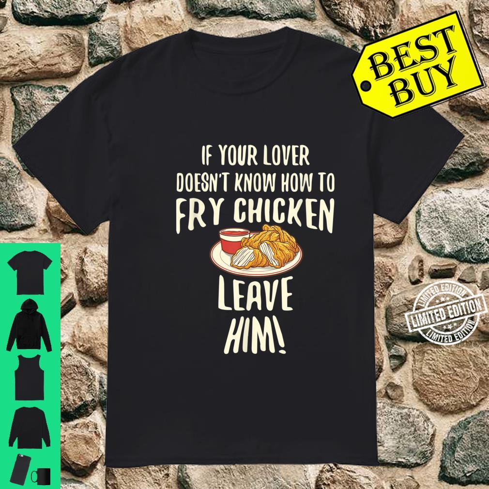 Cool Leave Your For Fried Chicken Chicken Owners Shirt